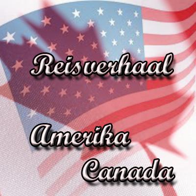 Reisverhaal: Canada – USA – 2004